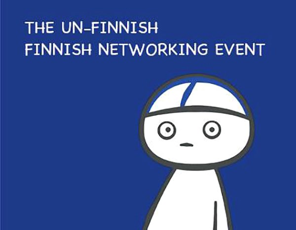 The Un-Finnish Finnish Networking Event